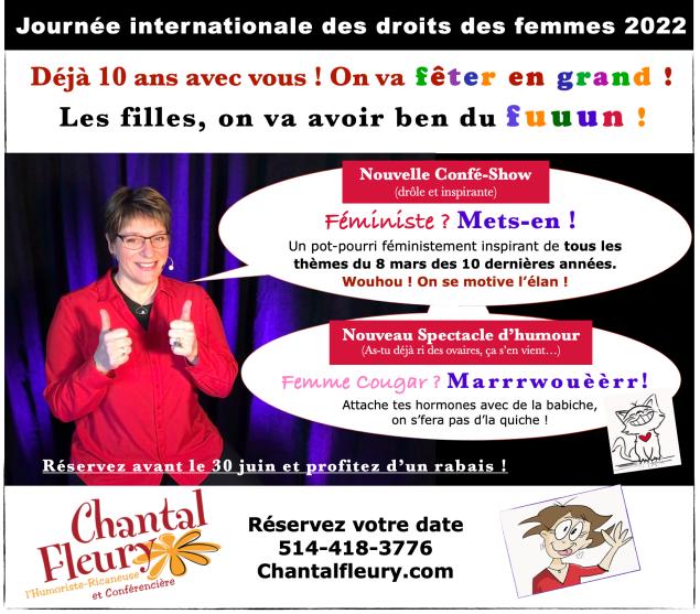 Journée Internationale des droits des femmes 2022 Chantal Fleury l'Humoriste-Ricaneuse et Conférencière Journée de la femmes 2022